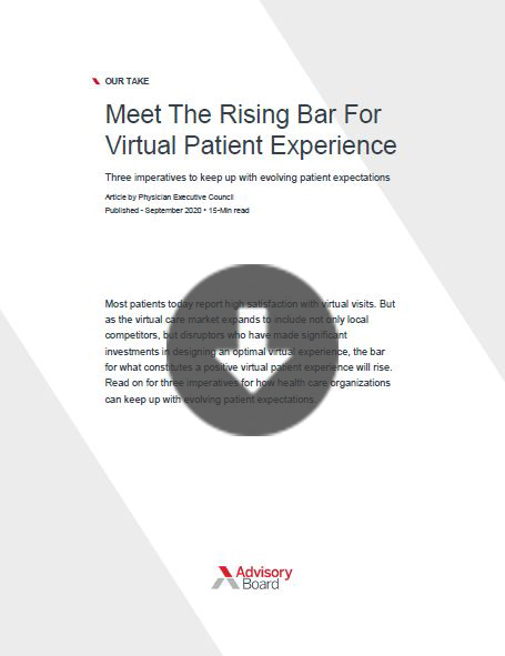 Meet the rising bar for virtual patient experience